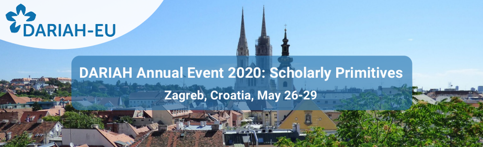DARIAH_Annual_Event_2020_Scholarly_Primitives_Zagreb_Croatia_May_26_29